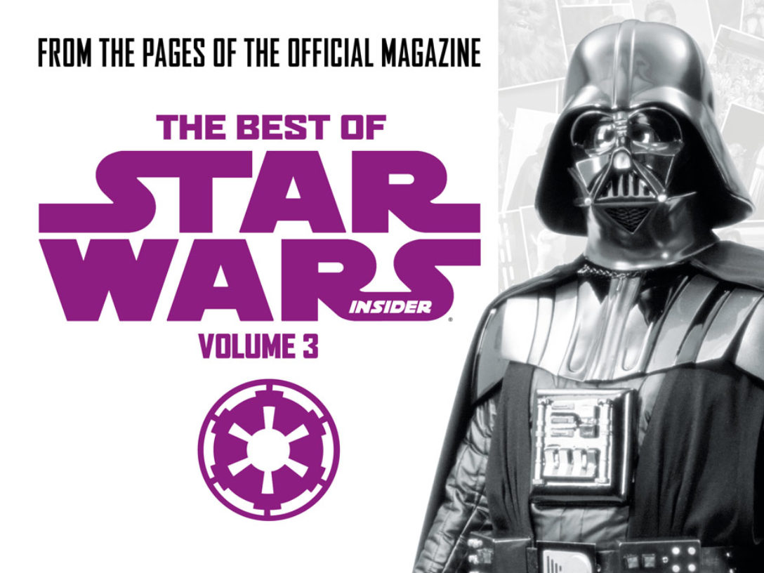The Best of Star Wars Insider Vol. 3