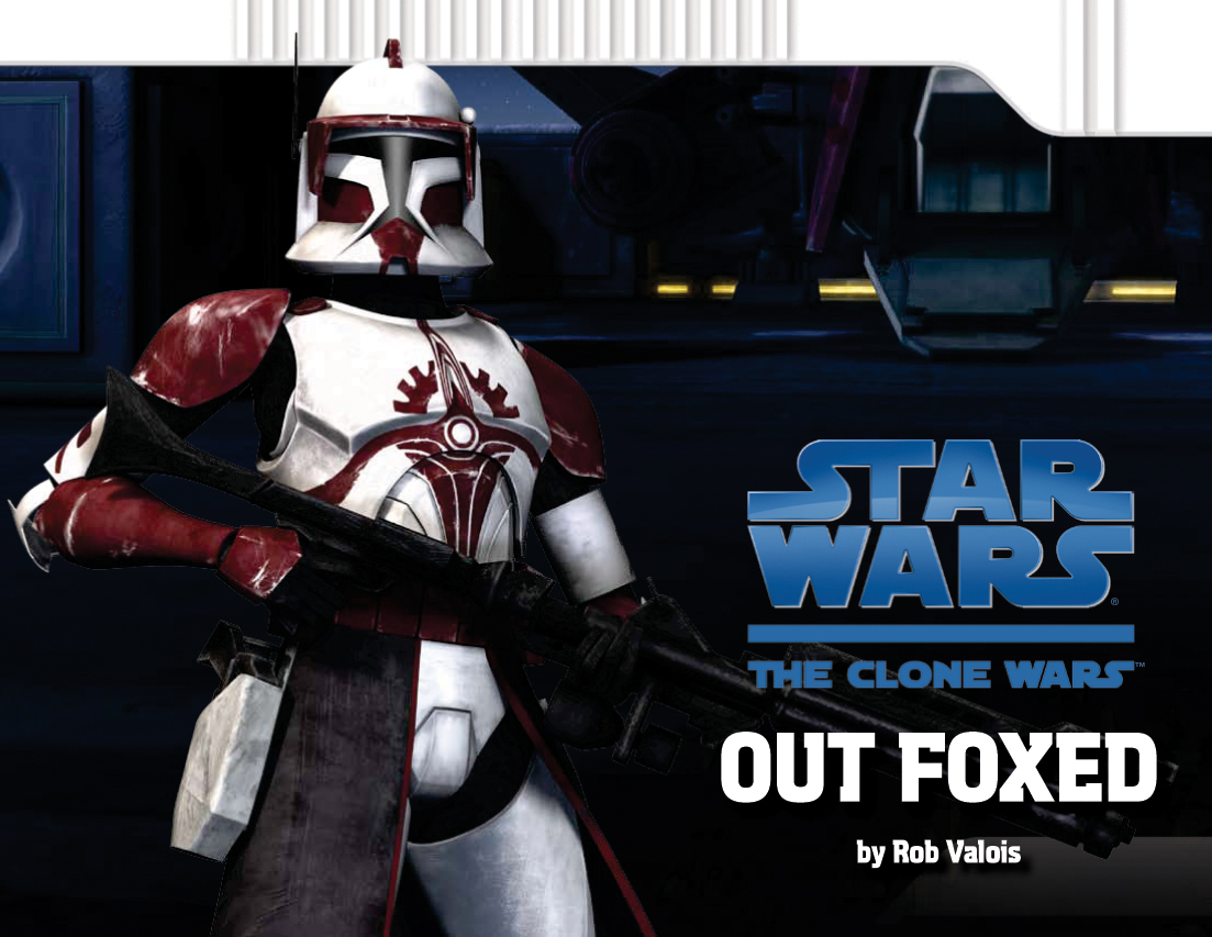 The Clone Wars: Out Foxed