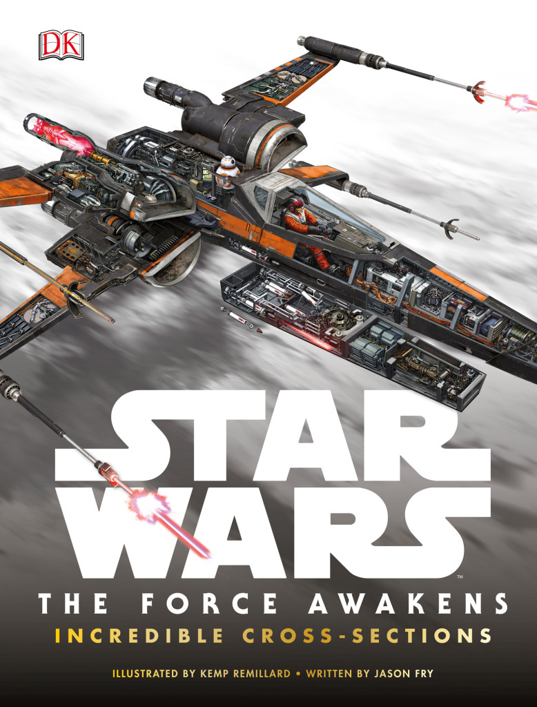 Star Wars: The Force Awakens Incredible Cross-Sections cover
