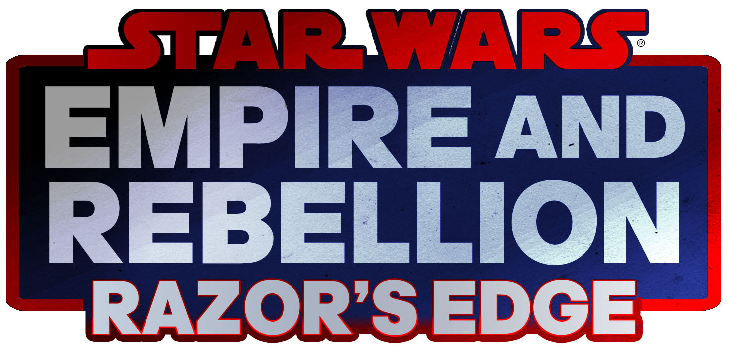 Star Wars: Empire and Rebellion - Razor's Edge and the