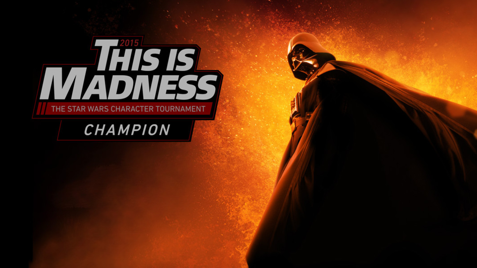 Darth Vader This Is Madness Champion