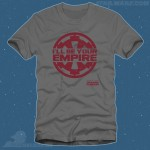 I'll Be Your Empire Shirt