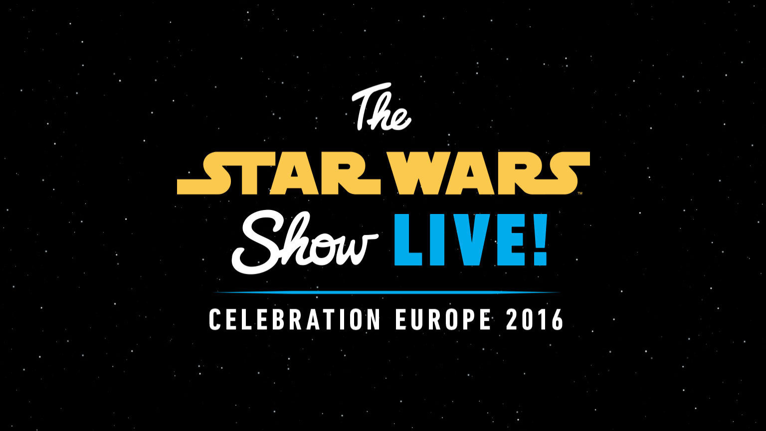 The Star Wars Show LIVE