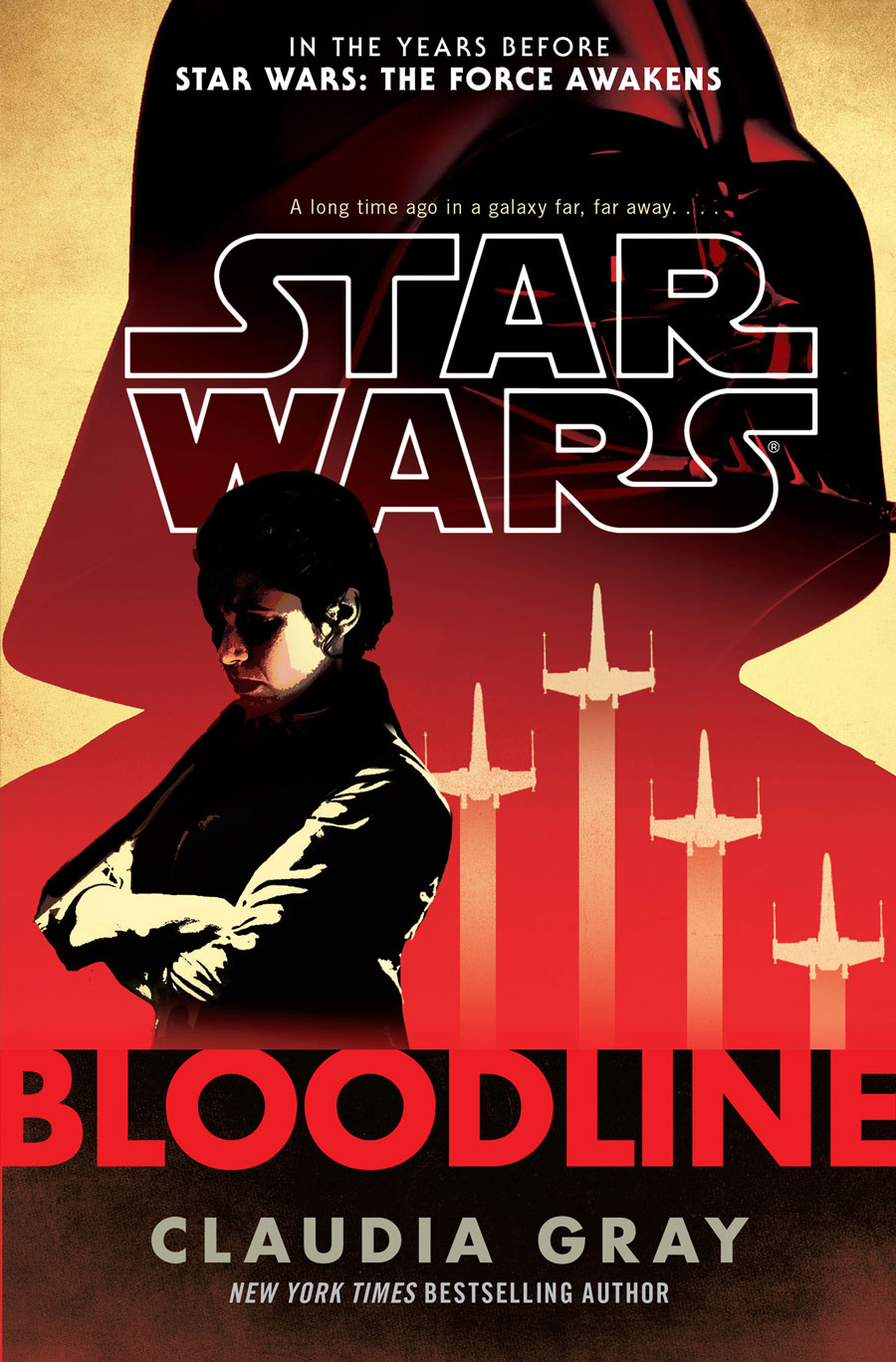 The cover of Star Wars: Bloodline, featuring Leia and the shadow of Darth Vader.