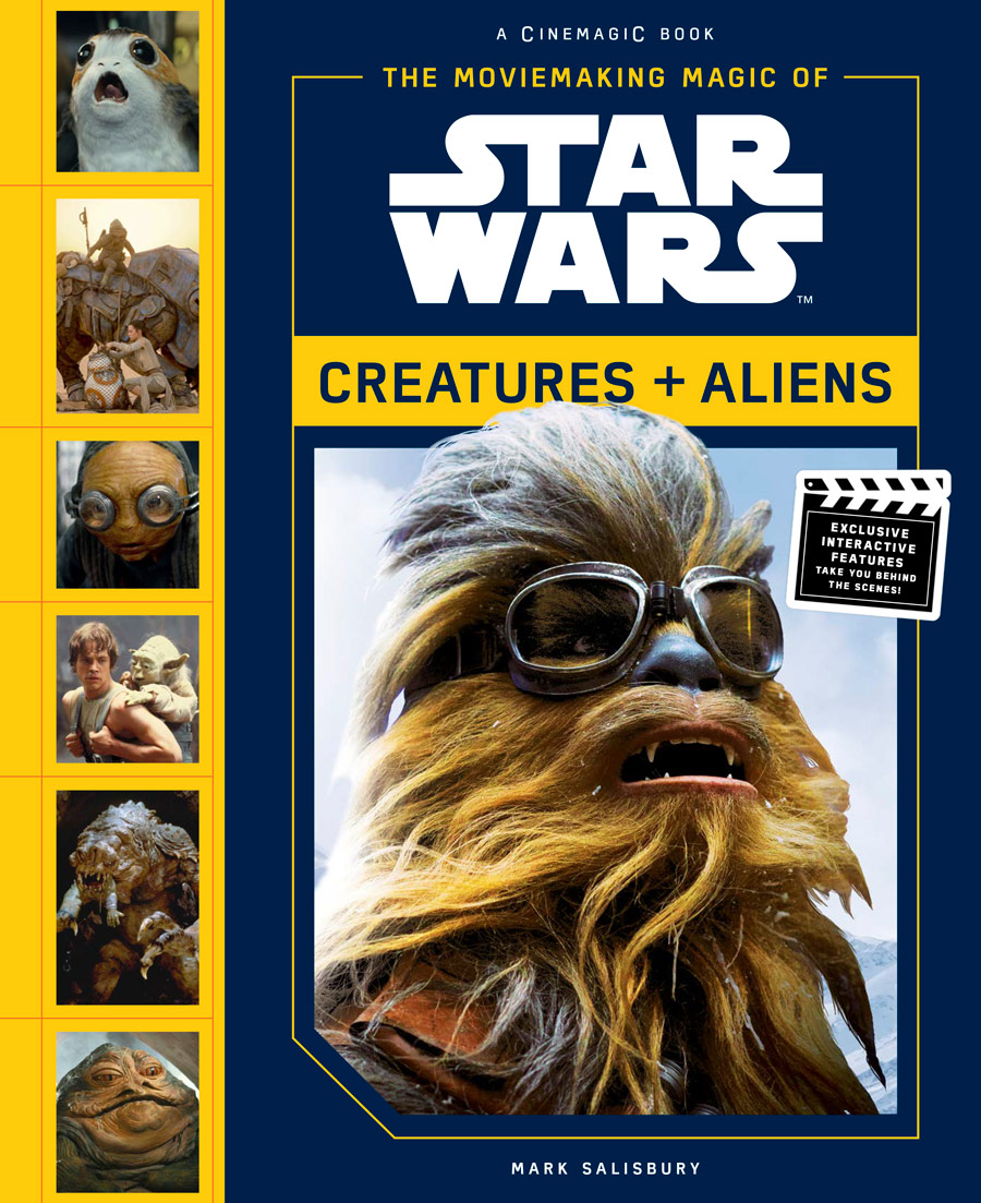 0a98523f In his new book and first in a new series, The Moviemaking Magic of Star  Wars: Creatures & Aliens, author Mark Salisbury takes readers on a 40-year  journey, ...