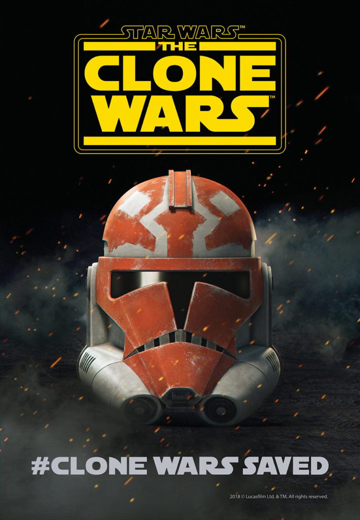 Star Wars : The Clone Wars #CloneWarsSaved poster featuring a clone trooper helmet.