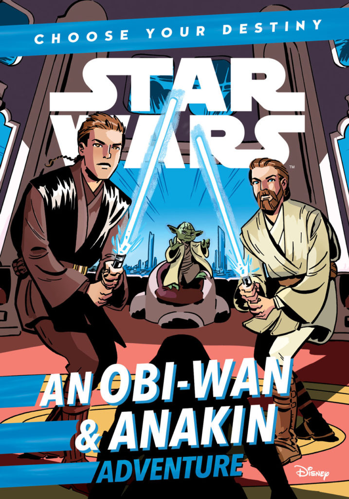 Choose Your Destiny: An Obi-Wan & Anakin Adventure cover.