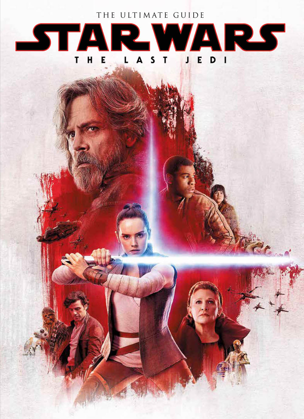 The cover of The Ultimate Guide to Star Wars: The Last Jedi.