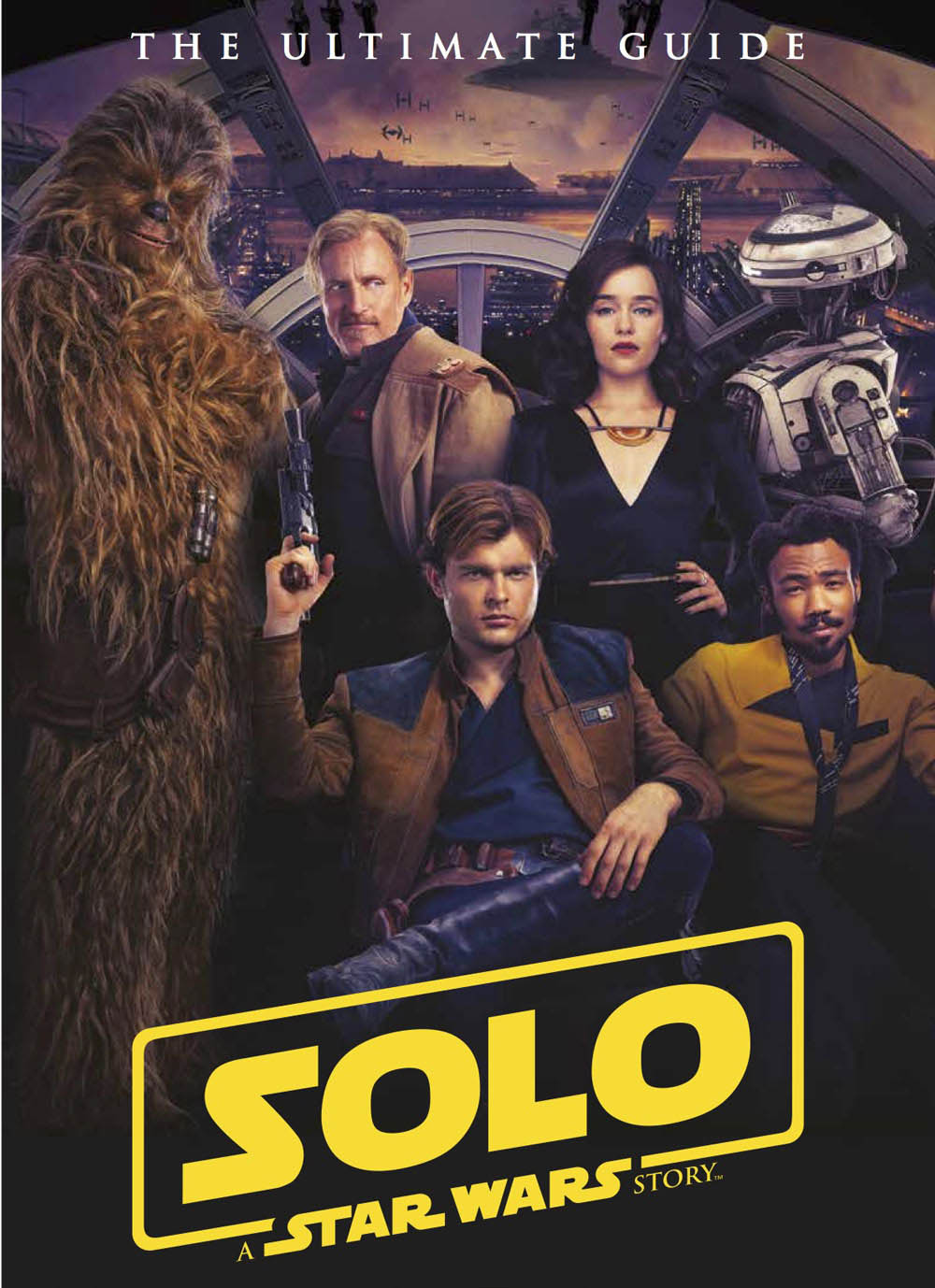The cover of The Ultimate Guide to Solo: A Star Wars Story.