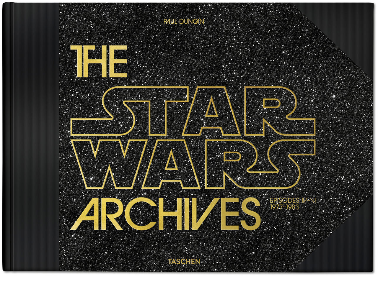 The Star Wars Archives Author Paul Duncan on George Lucas and the Making of a Universe