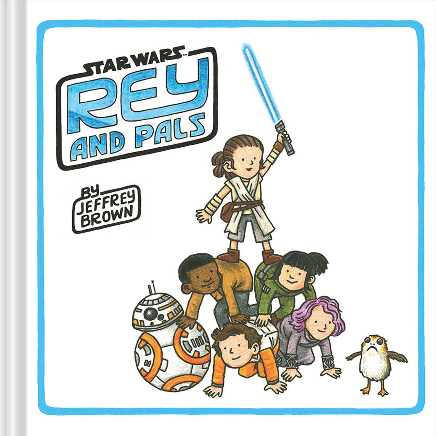 The cover of Rey and Pals by Jeffrey Brown.