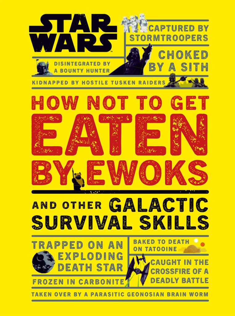 The cover of the book How Not to Get Eaten by Ewok.