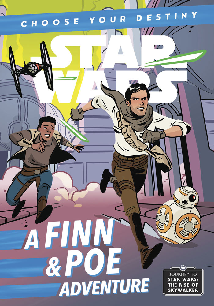 The cover of the book Choose Your Destiny A Finn & Poe Adventure.
