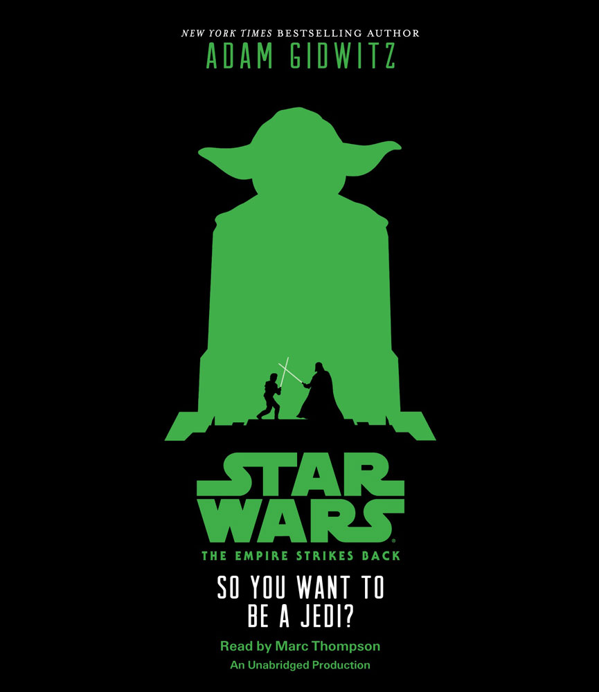 So You Want to be a Jedi? book cover