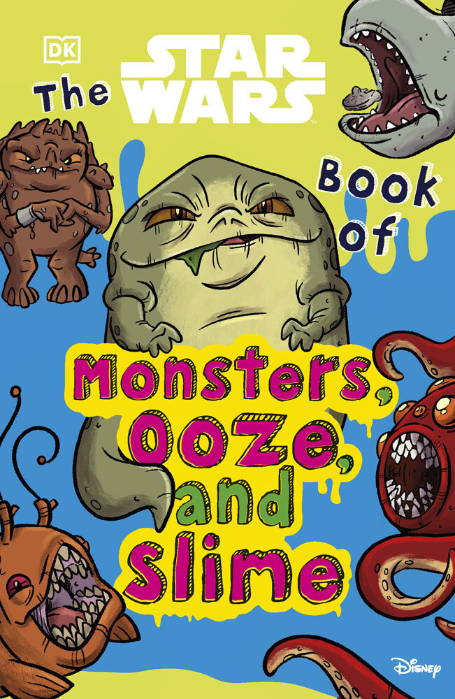 That Star Wars Book of Monsters, Ooze, and Slime