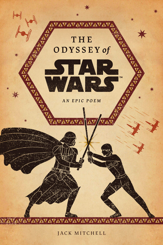 The Odyssey of Star Wars: An Epic Poem cover