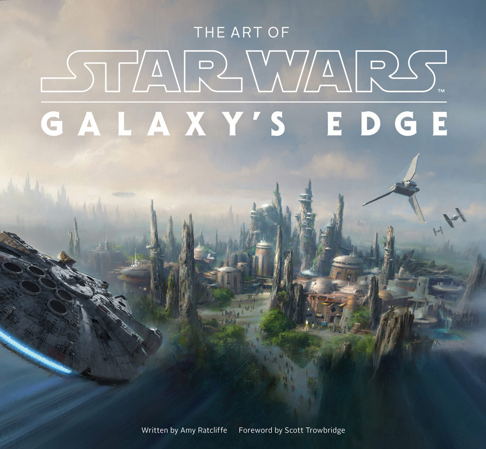 The Art of Star Wars: Galaxy's Edge cover
