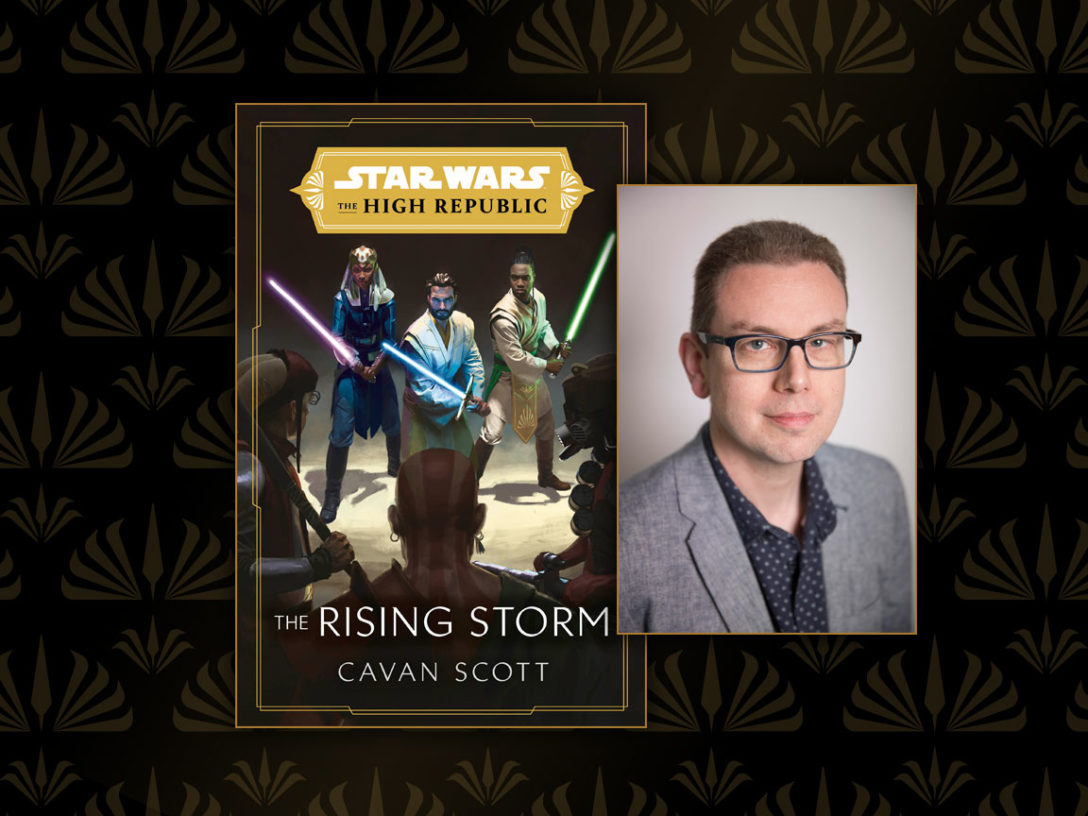 Star Wars: The High Republic: The Rising Storm cover and Cavan Scott