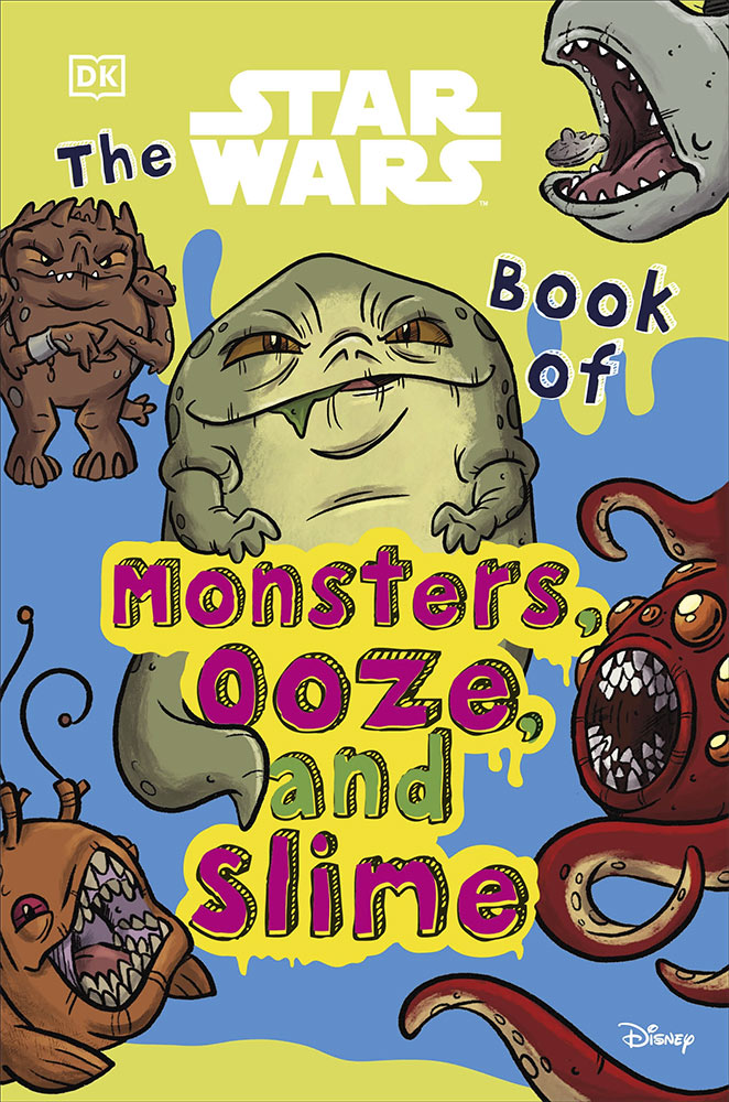 The Star Wars Book of Monsters, Ooze, and Slime by DK Publishing