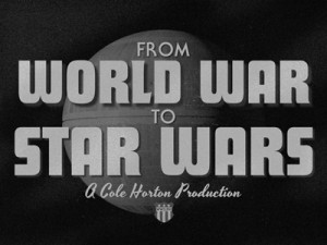 From World War to Star Wars Movie Intro
