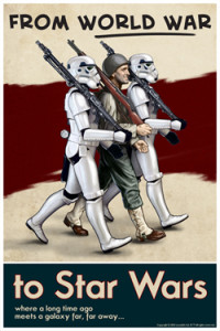 Propaganda-style poster for From World War to Star Wars at Star Wars Celebration VI. Art by Chris Reiff
