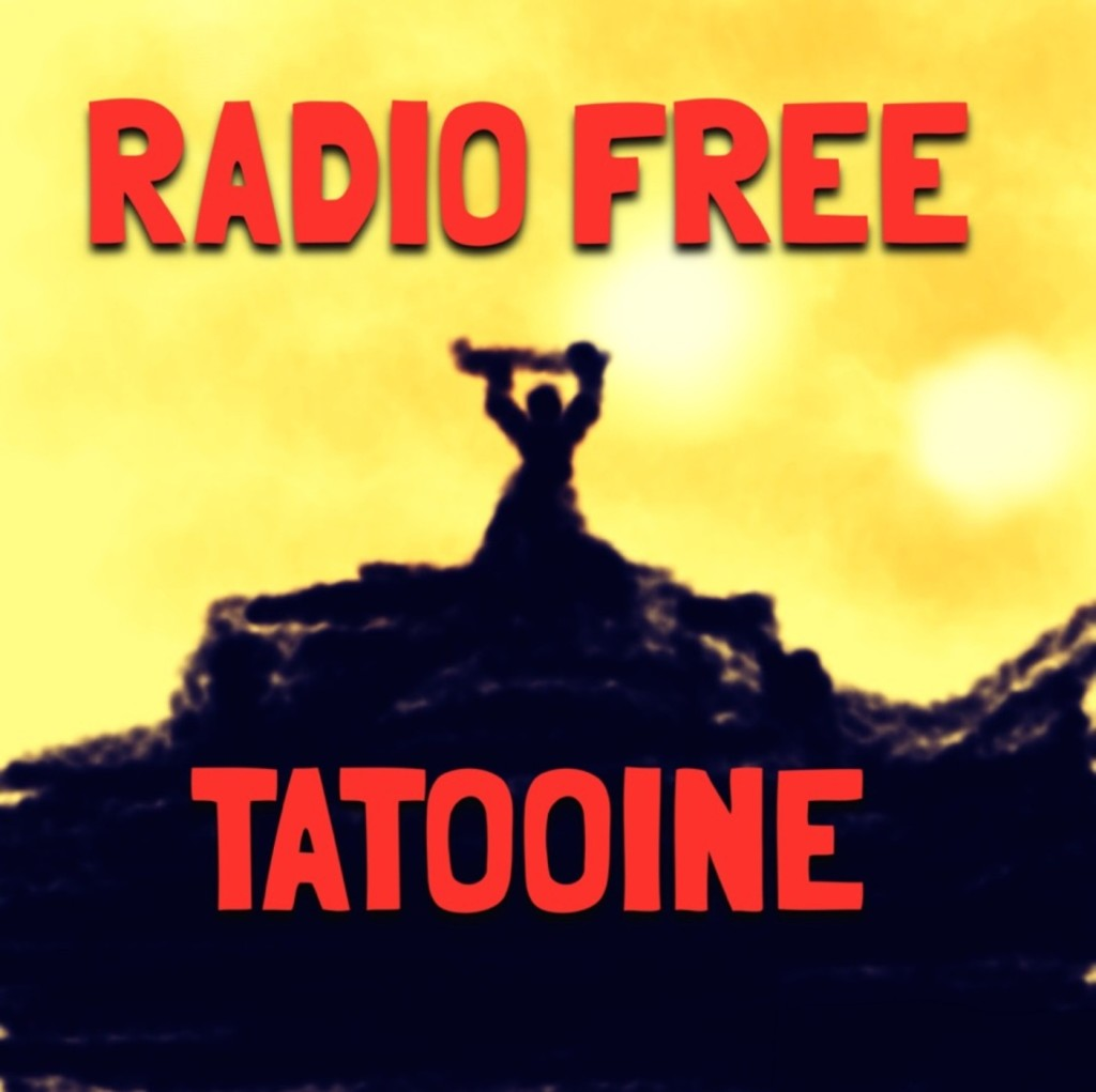 Radio Free Tatooine podcast