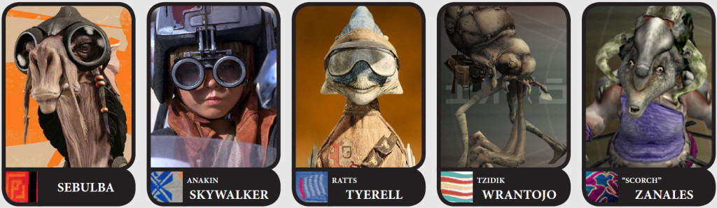 Podracers: Sebulba, Skywalker, Tyerell, Wrantojo, and Zanales