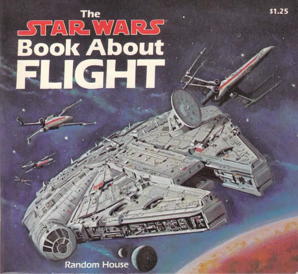 The Star Wars Book About Flight by Caroline Barnes