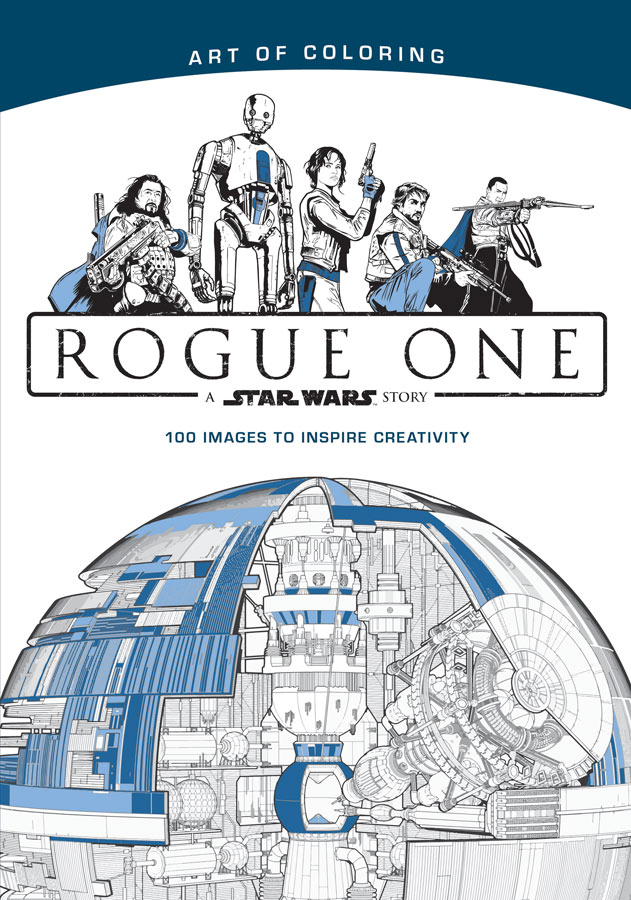 The Art of Coloring Star Wars: Rogue One