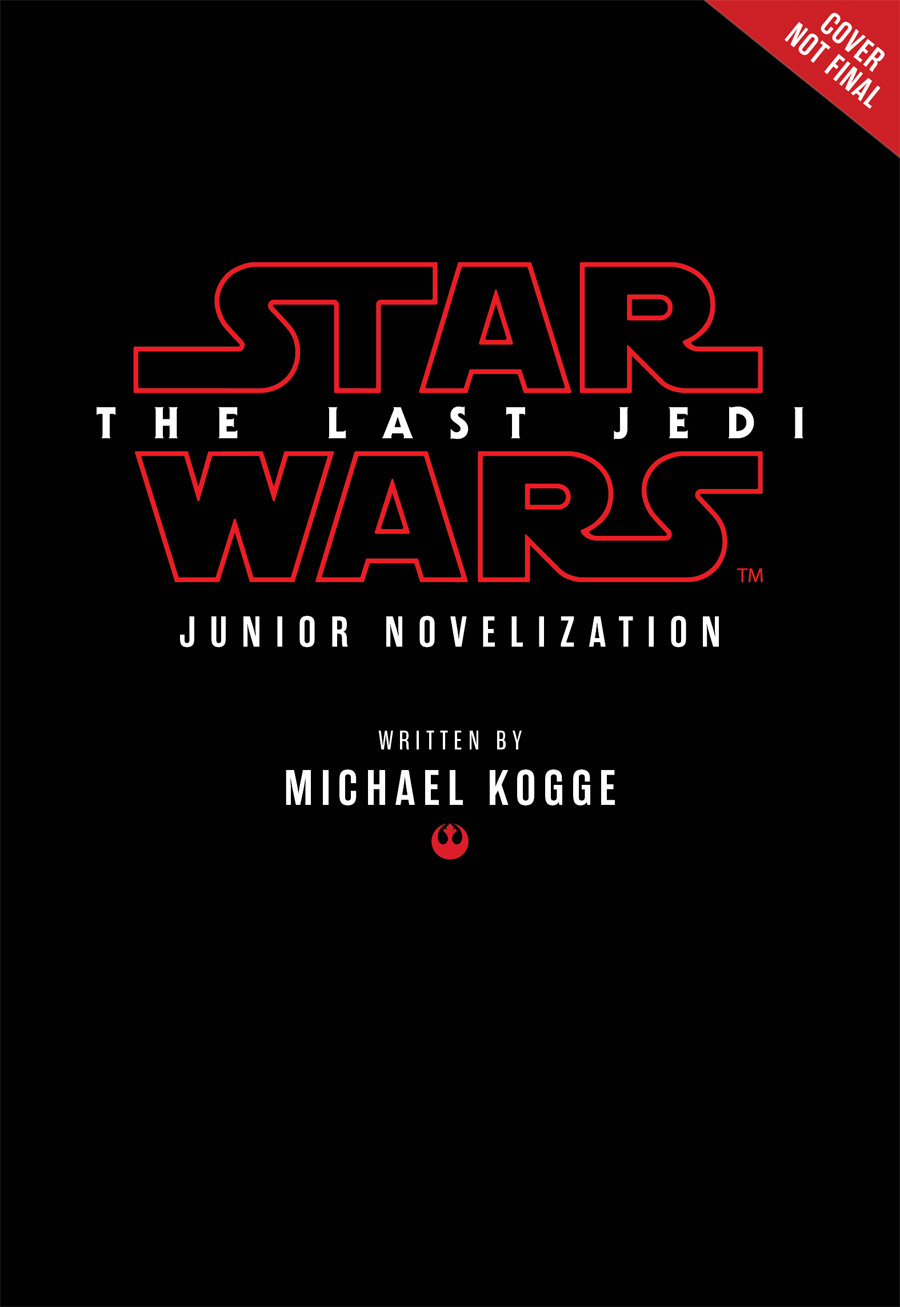 New Star Wars: The Last Jedi Books and More Revealed at SDCC